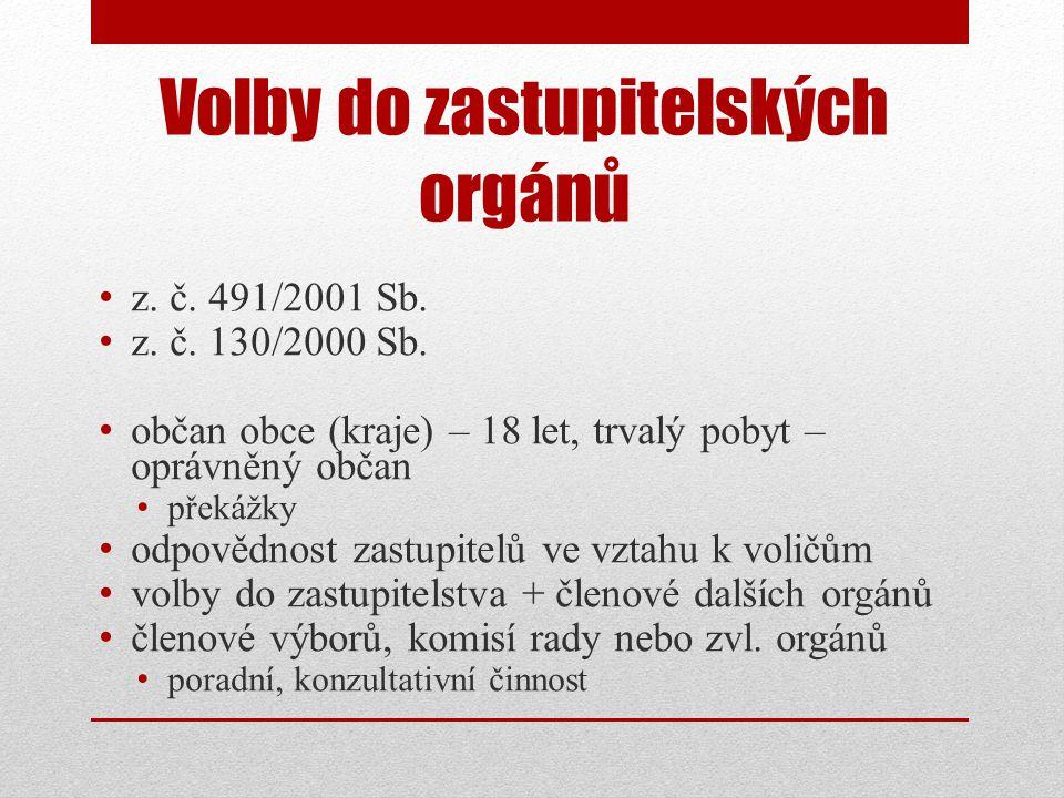 Volby do zastupitelských orgánů • z. č. 491/2001 Sb.