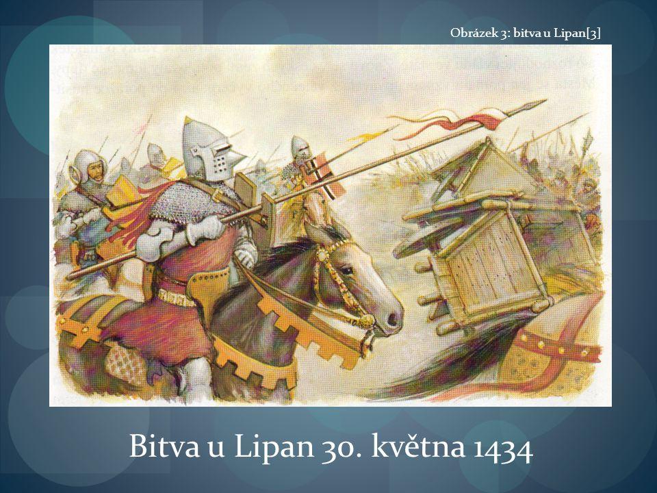 Bitva u Lipan 30. května 1434 Obrázek 3: bitva u Lipan[3]