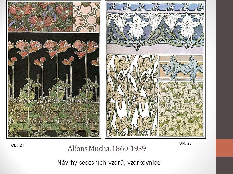 Alfons Mucha, 1860-1939 Návrhy secesních vzorů, vzorkovnice Obr. 24 Obr. 25