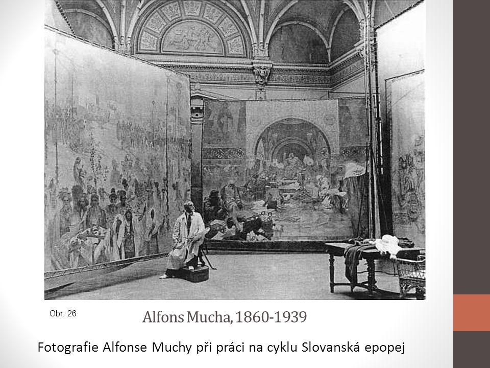 Alfons Mucha, 1860-1939 Fotografie Alfonse Muchy při práci na cyklu Slovanská epopej Obr. 26