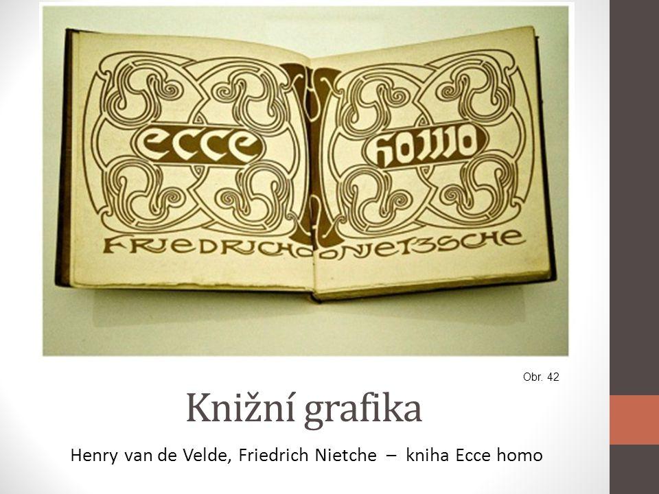 Knižní grafika Henry van de Velde, Friedrich Nietche – kniha Ecce homo Obr. 42