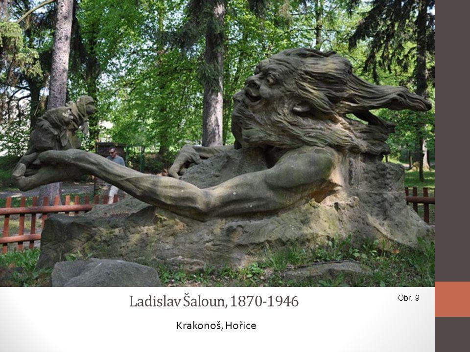 Ladislav Šaloun, 1870-1946 Krakonoš, Hořice Obr. 9