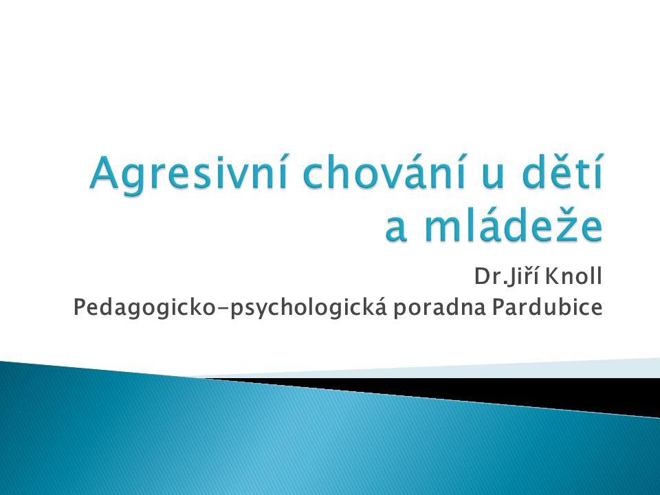 Dr.Jiří Knoll Pedagogicko-psychologická poradna Pardubice