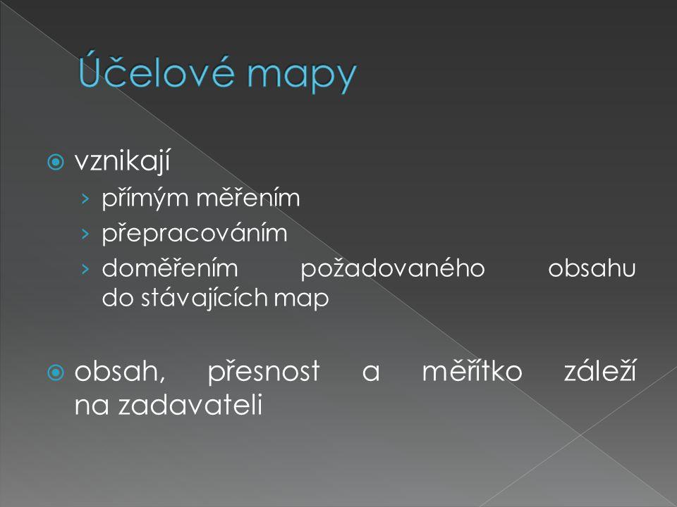  vznikají › přímým měřením › přepracováním › doměřením požadovaného obsahu do stávajících map  obsah, přesnost a měřítko záleží na zadavateli