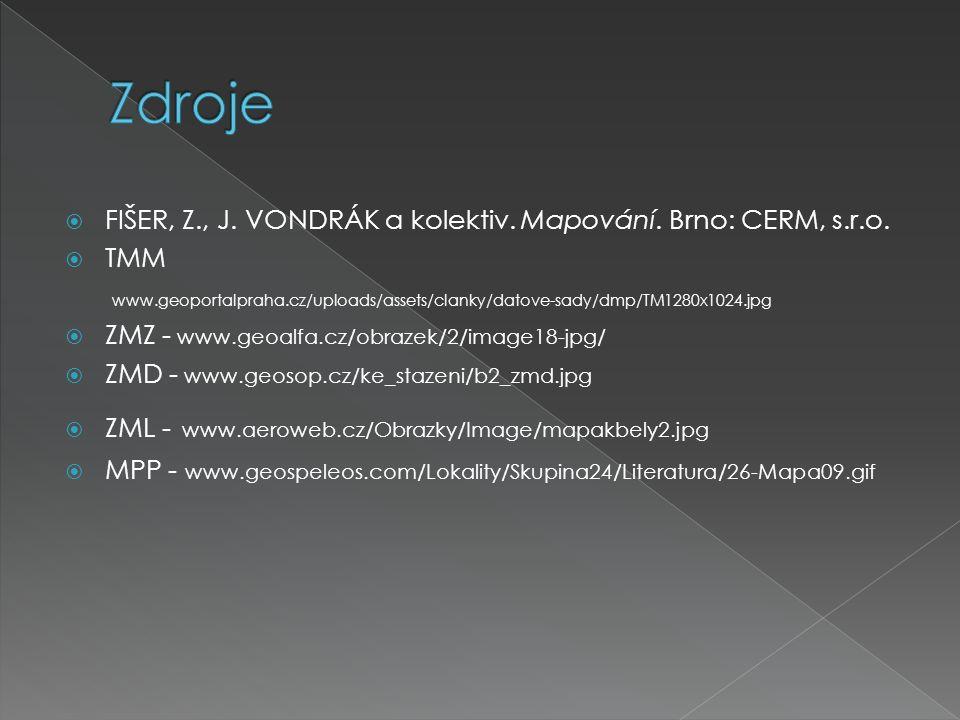  FIŠER, Z., J. VONDRÁK a kolektiv. Mapování. Brno: CERM, s.r.o.  TMM www.geoportalpraha.cz/uploads/assets/clanky/datove-sady/dmp/TM1280x1024.jpg  Z