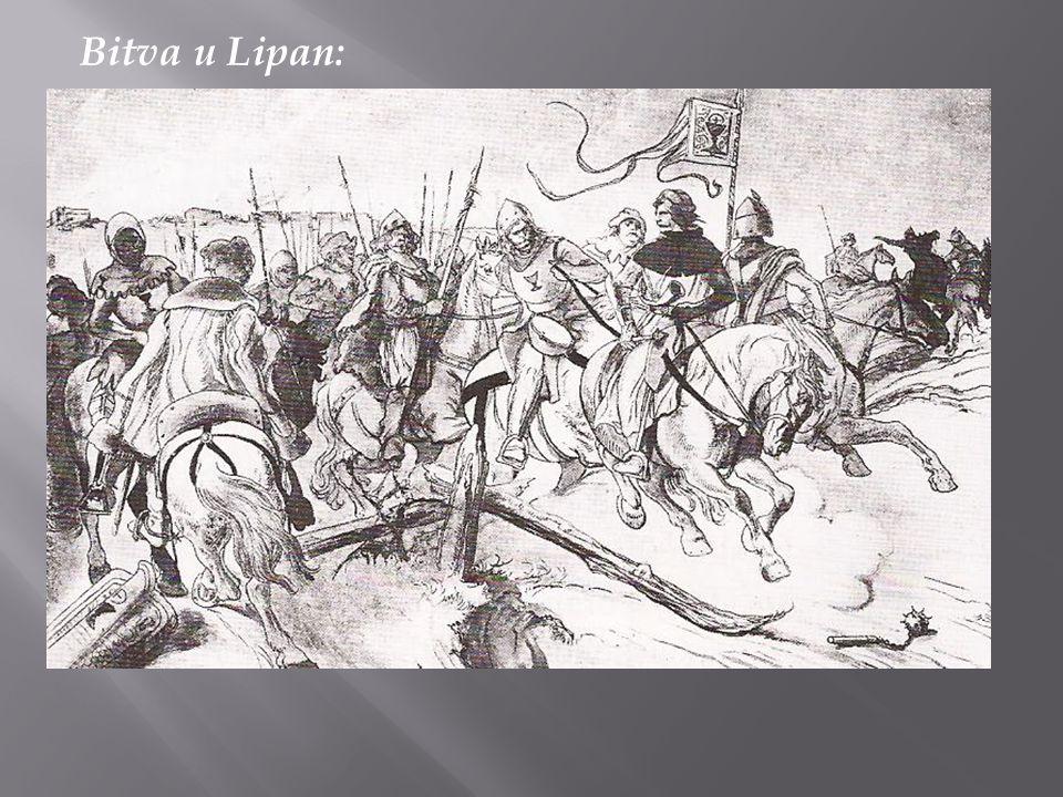 Bitva u Lipan: - husité již nebyli jednotní – rozdělili se na dvě skupiny - roku 1434 se obě skupiny střetly v bitvě u Lipan - jedna skupina byla tvoř