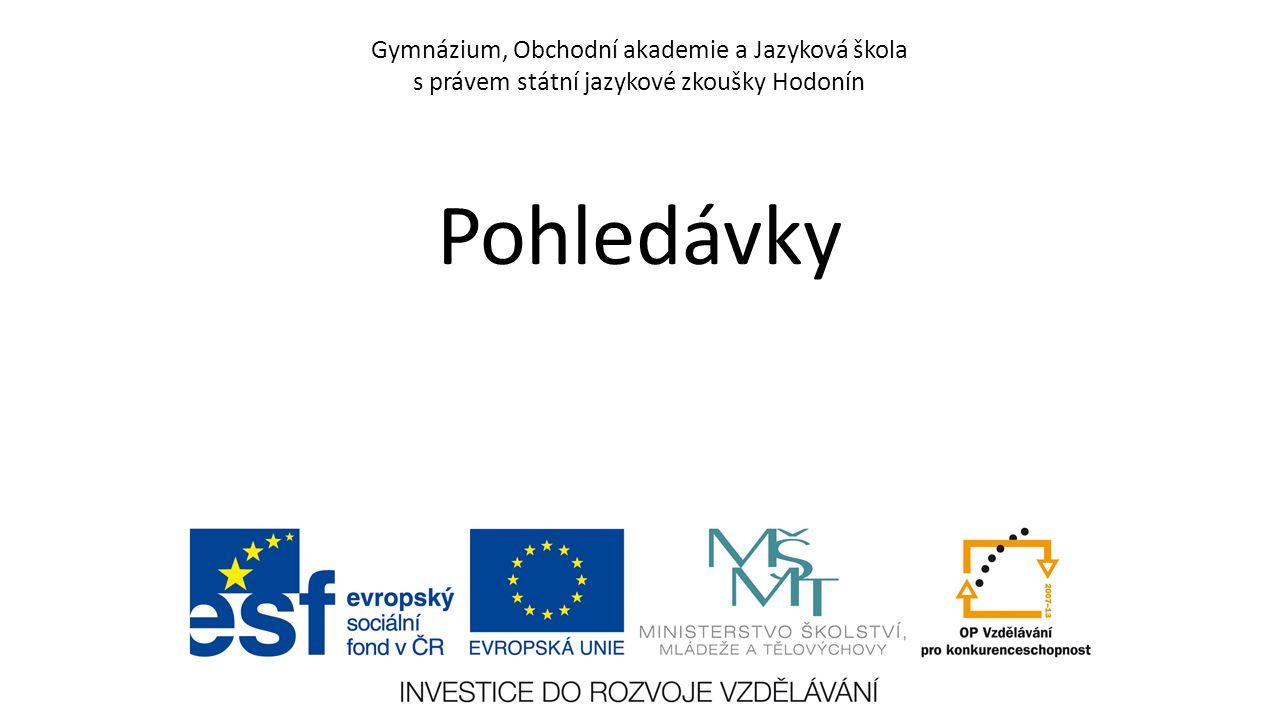 Gymnázium, Obchodní akademie a Jazyková škola s právem státní jazykové zkoušky Hodonín Pohledávky