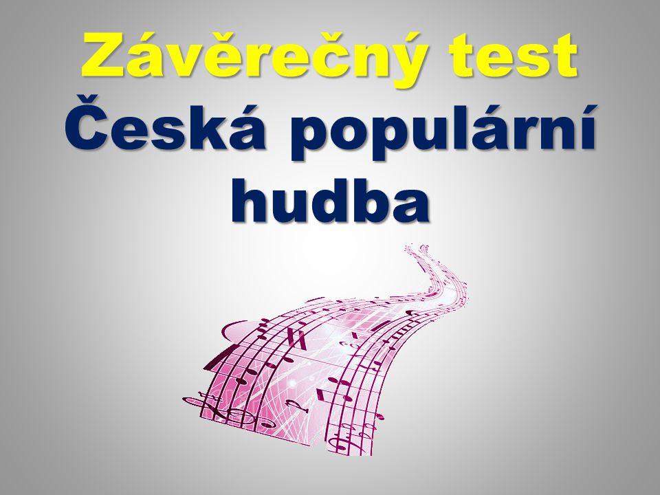 Název šablony: Inovace v HV 32/Hv07/7.4.2013 Zbíral Vzdělávací oblast: Umění a kultura Název výukového materiálu: Historie české populární hudby Autor: Mgr.