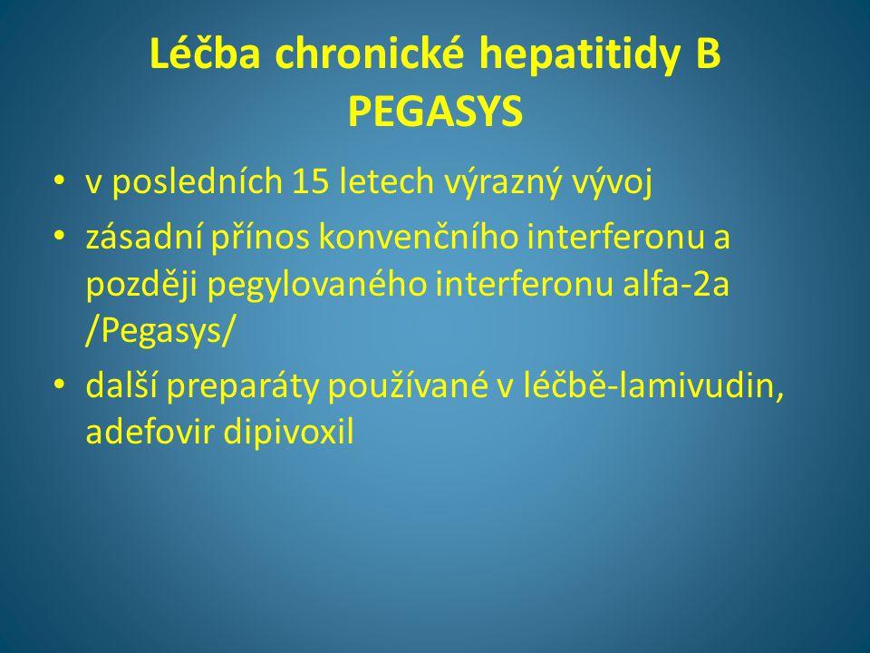 Léčba chronické hepatitidy B PEGASYS • v posledních 15 letech výrazný vývoj • zásadní přínos konvenčního interferonu a později pegylovaného interferon