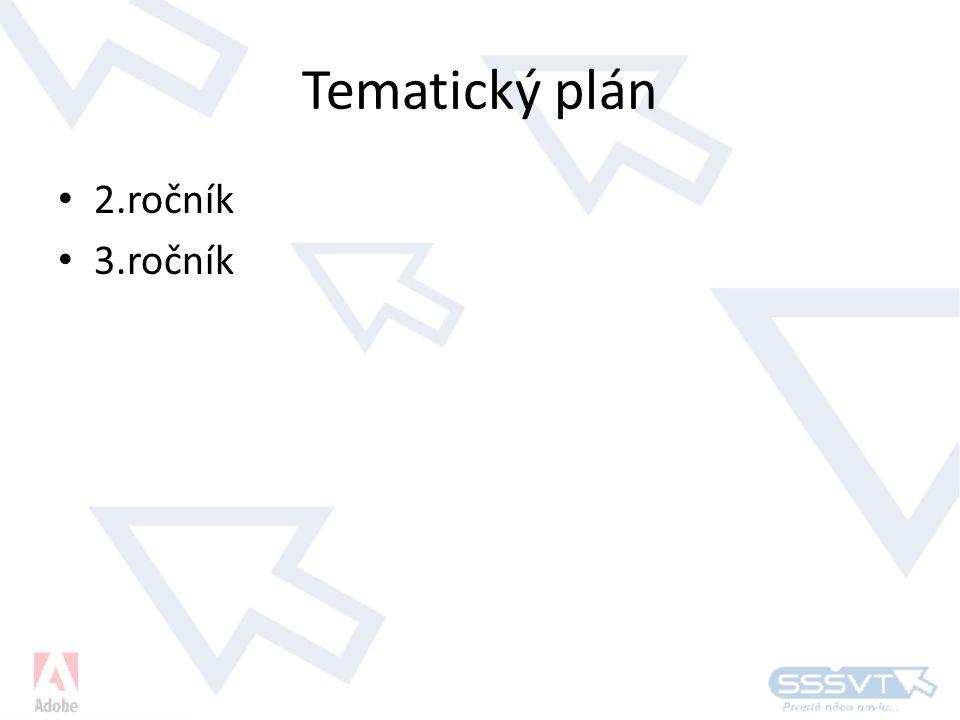 Tematický plán • 2.ročník • 3.ročník