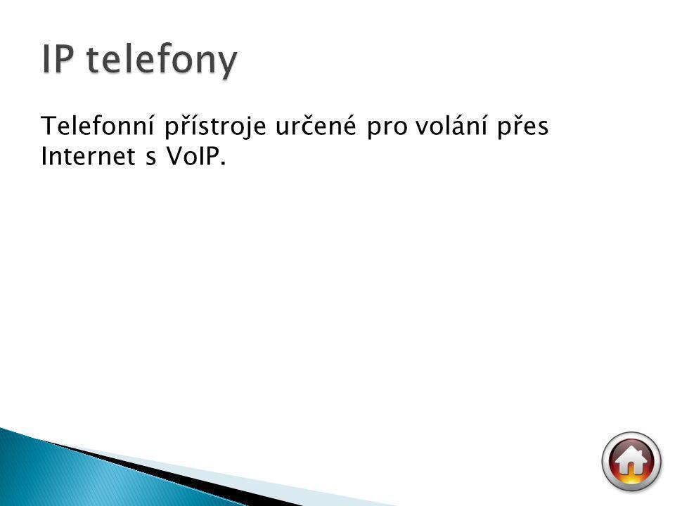 Telefonní přístroje určené pro volání přes Internet s VoIP.
