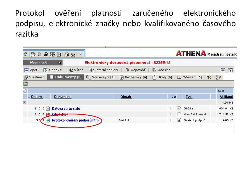 Protokol ověření platnosti zaručeného elektronického podpisu, elektronické značky nebo kvalifikovaného časového razítka
