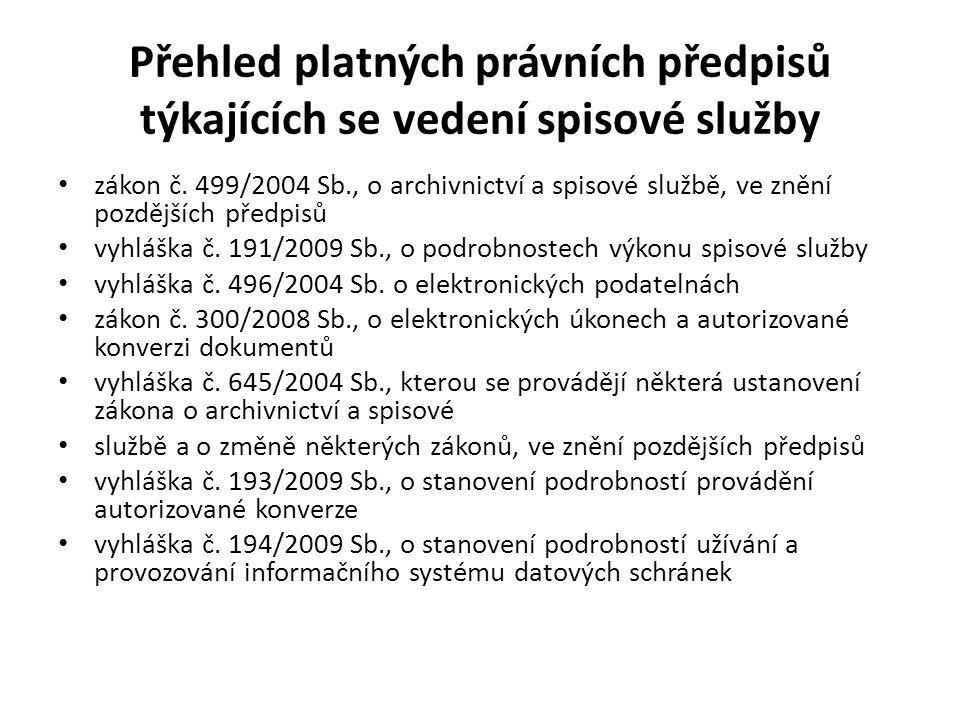 Vedení spisové služby na Magistrátu města Karlovy Vary • V současné době je výkon spisové služby na Magistrátu města Karlovy Vary upraven Spisovým a skartačním řádem platným od 1.