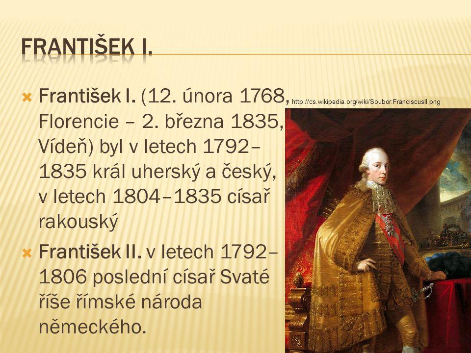  František I.(12. února 1768, Florencie – 2.
