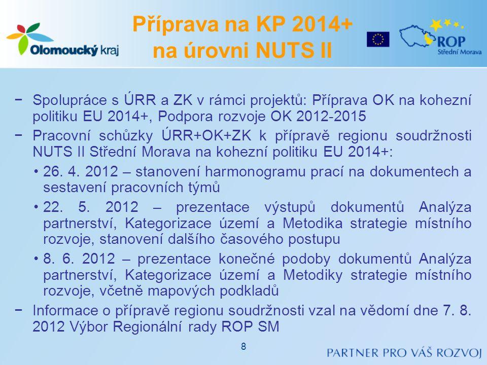 −Spolupráce s ÚRR a ZK v rámci projektů: Příprava OK na kohezní politiku EU 2014+, Podpora rozvoje OK 2012-2015 −Pracovní schůzky ÚRR+OK+ZK k přípravě