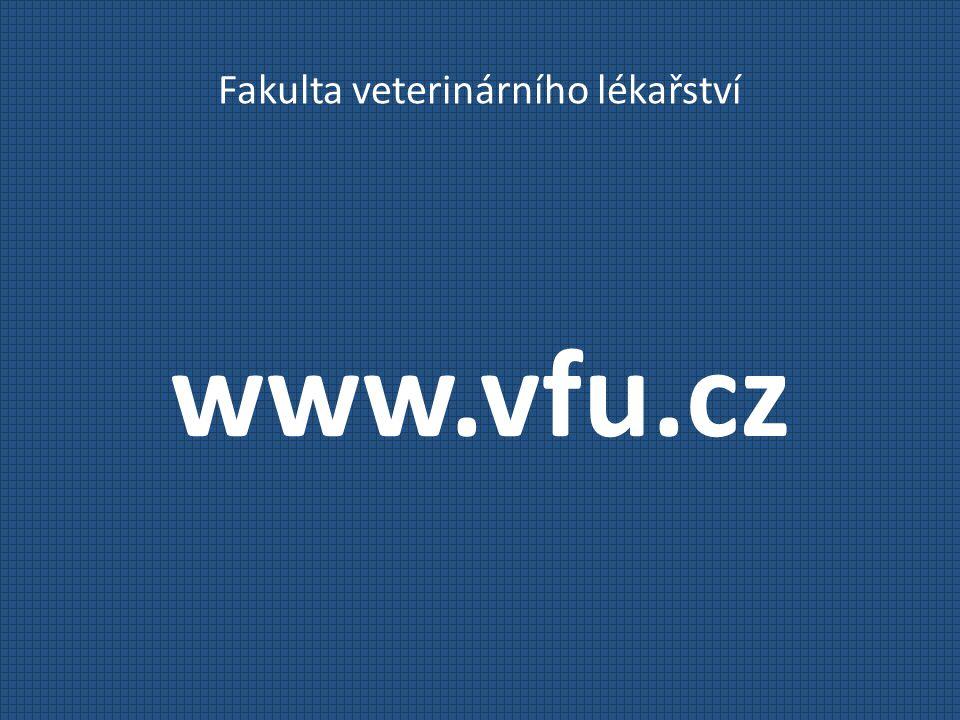 Fakulta veterinárního lékařství www.vfu.cz