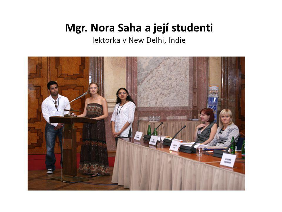 Mgr. Nora Saha a její studenti lektorka v New Delhi, Indie