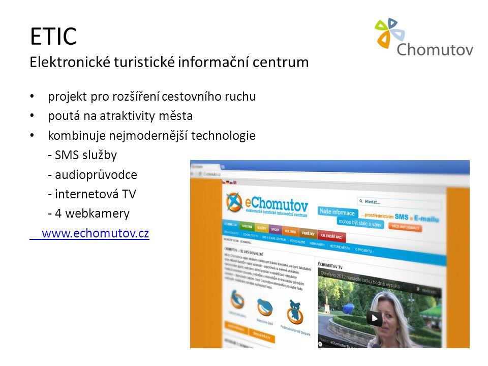 ETIC Elektronické turistické informační centrum • projekt pro rozšíření cestovního ruchu • poutá na atraktivity města • kombinuje nejmodernější technologie - SMS služby - audioprůvodce - internetová TV - 4 webkamery www.echomutov.cz
