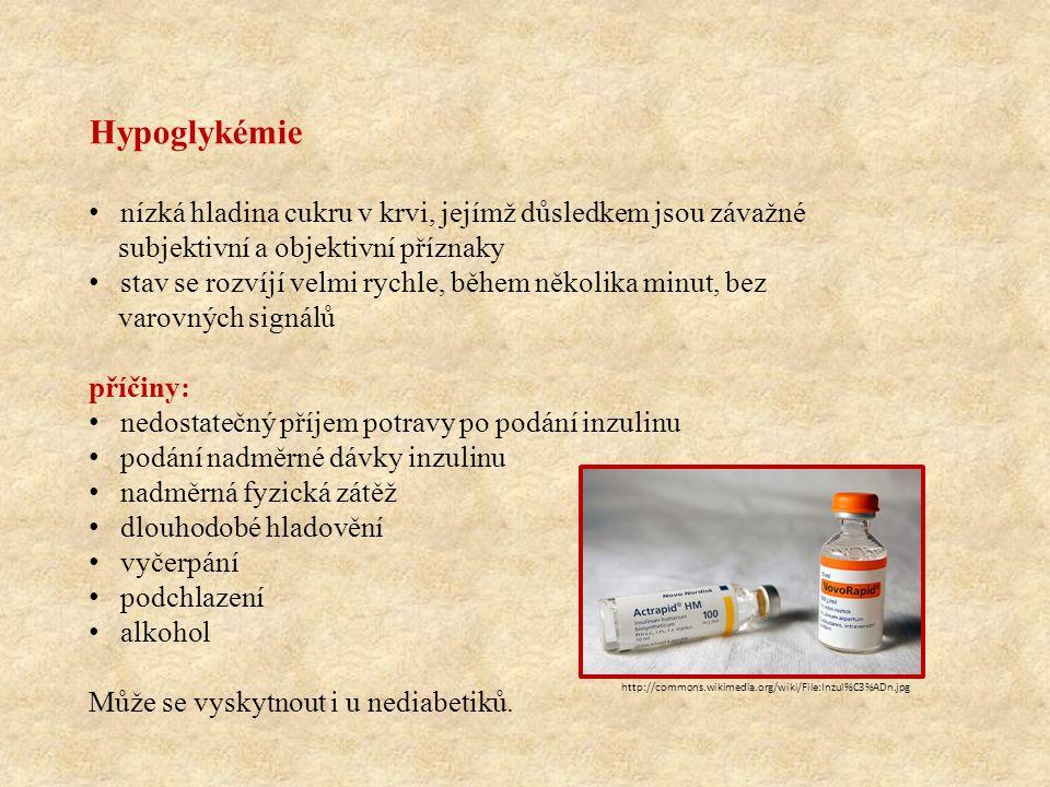 Hypoglykémie • nízká hladina cukru v krvi, jejímž důsledkem jsou závažné subjektivní a objektivní příznaky • stav se rozvíjí velmi rychle, během někol