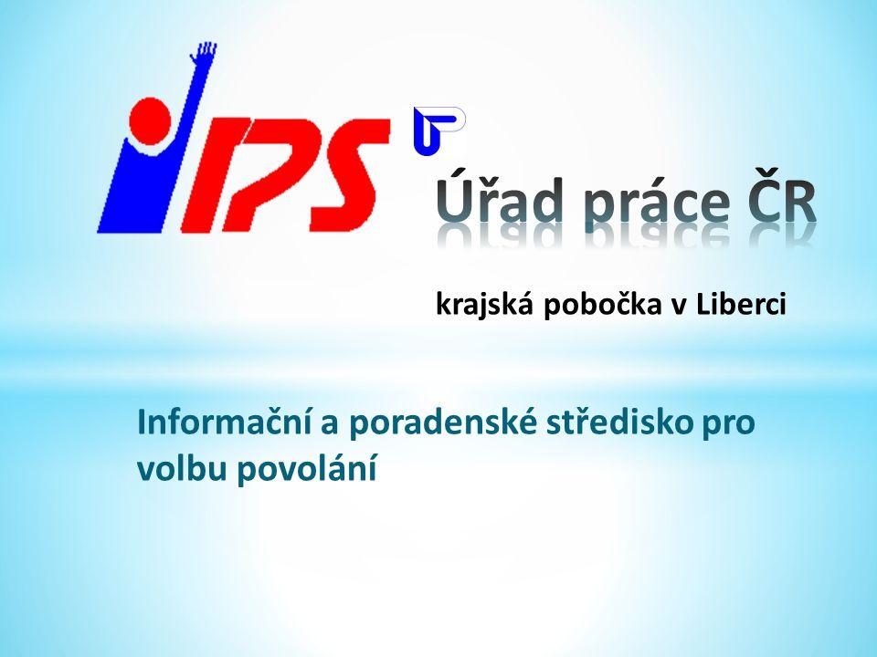 krajská pobočka v Liberci Informační a poradenské středisko pro volbu povolání