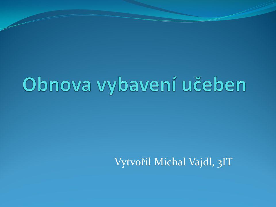 Vytvořil Michal Vajdl, 3IT