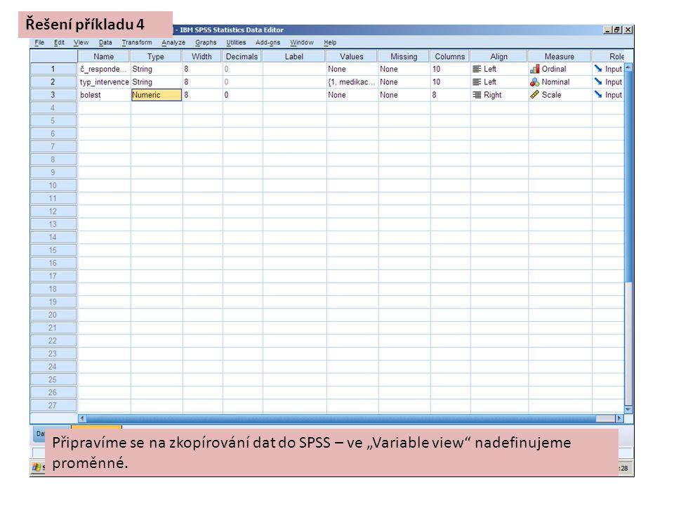 """Připravíme se na zkopírování dat do SPSS – ve """"Variable view"""" nadefinujeme proměnné. Řešení příkladu 4"""