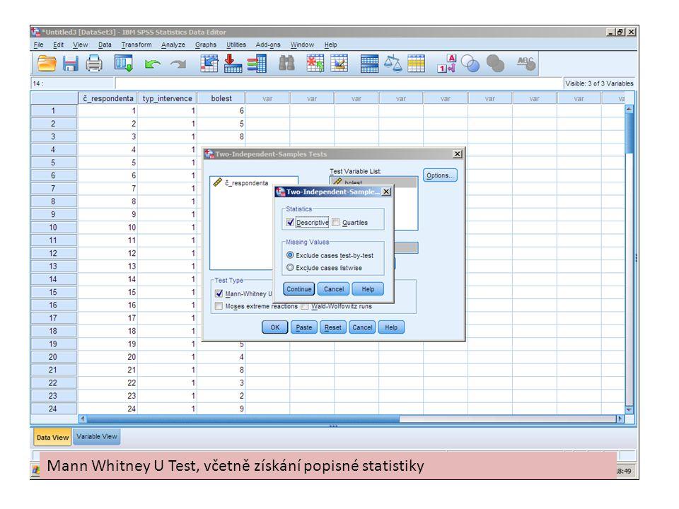 Mann Whitney U Test, včetně získání popisné statistiky