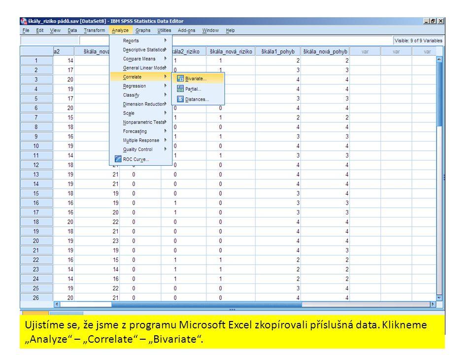 """Ujistíme se, že jsme z programu Microsoft Excel zkopírovali příslušná data. Klikneme """"Analyze"""" – """"Correlate"""" – """"Bivariate""""."""