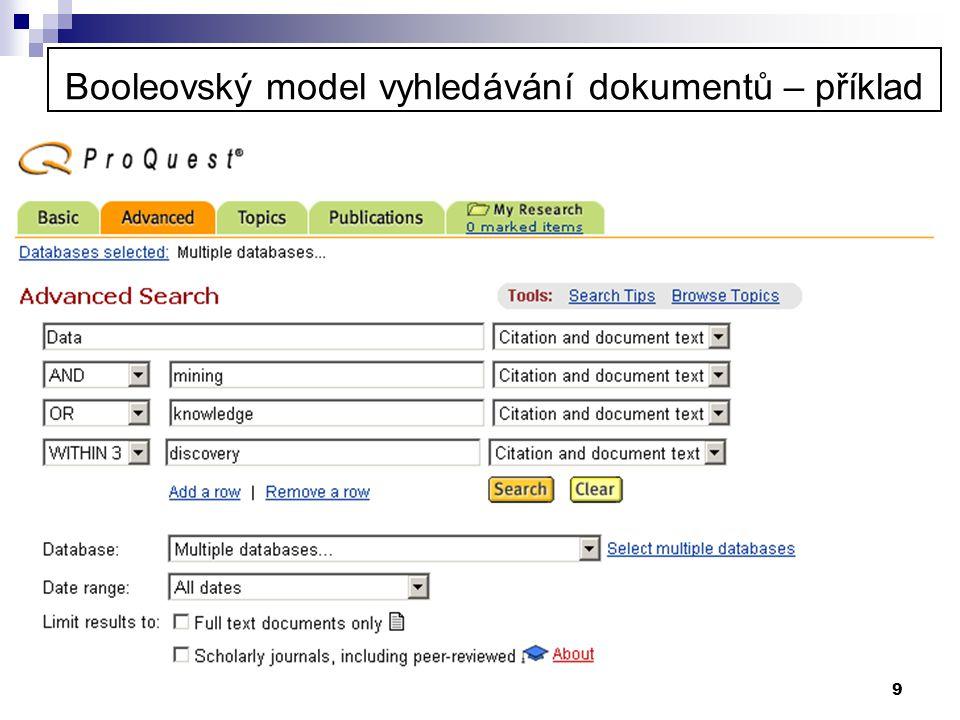 9 Booleovský model vyhledávání dokumentů – příklad