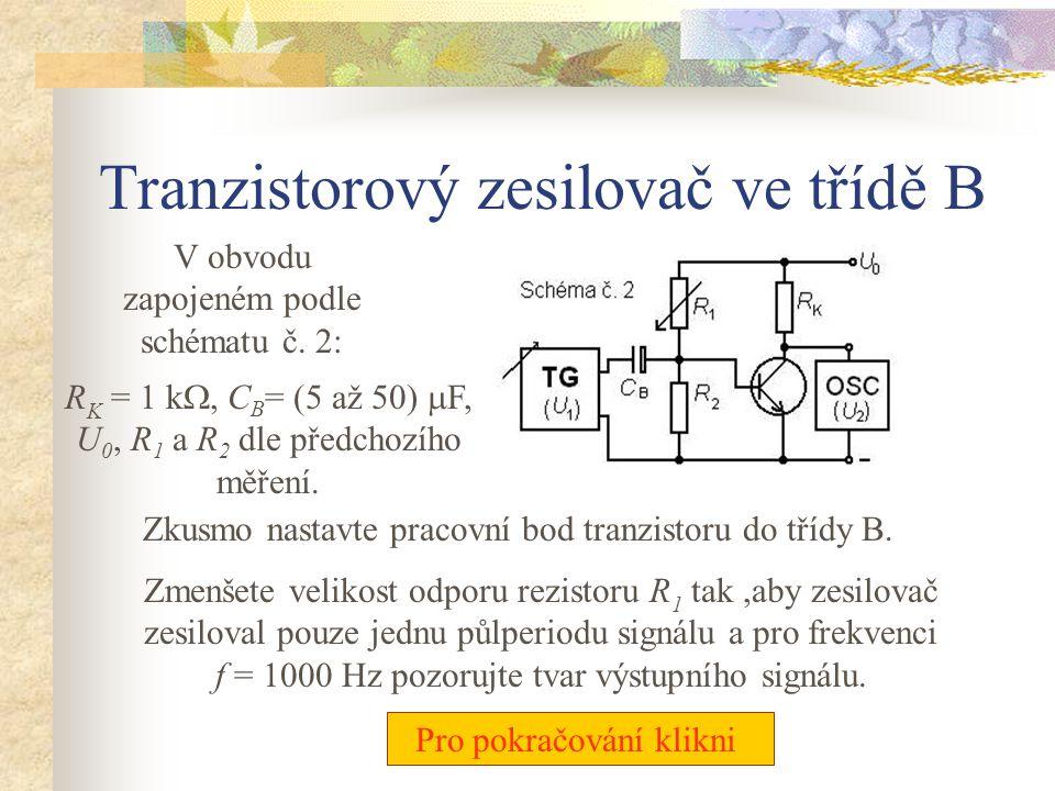 Závislost napěťového zesílení tranzistorového zesilovače na napájecím napětí V obvodu zapojeném podle schématu č. 2: Změřte závislost Au na napájecím