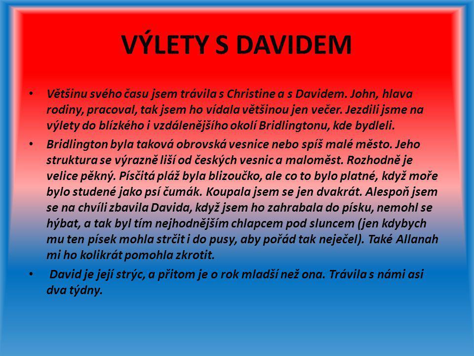 VÝLETY S DAVIDEM