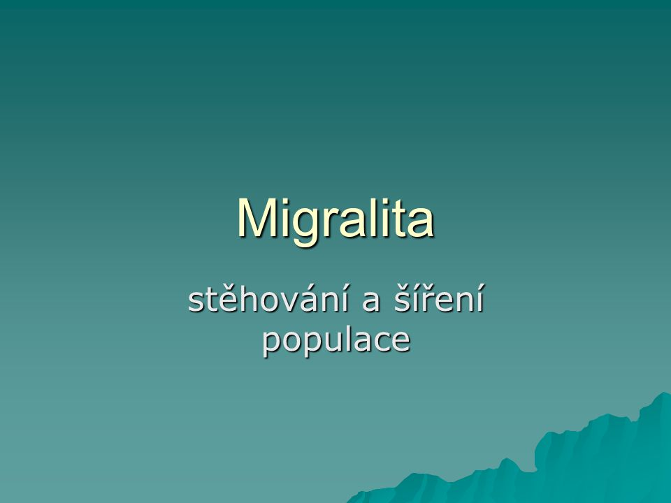 Migralita stěhování a šíření populace