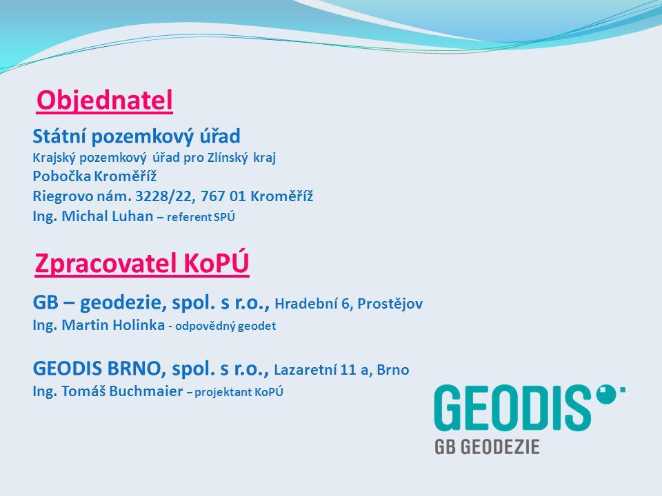 Zpracovatel KoPÚ GB – geodezie, spol.s r.o., Hradební 6, Prostějov Ing.