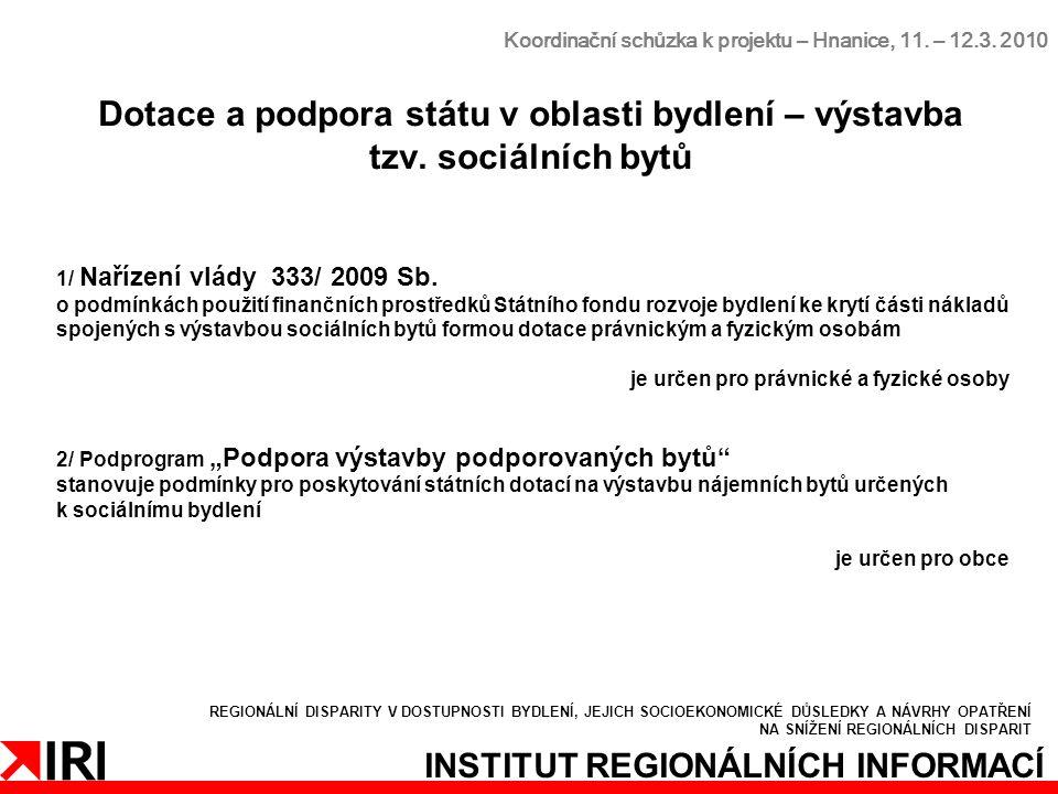 INSTITUT REGIONÁLNÍCH INFORMACÍ Koordinační schůzka k projektu – Hnanice, 11.