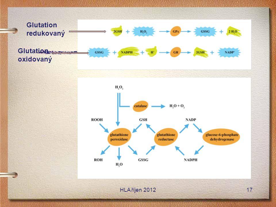 HLA říjen 201217 Glutation redukovaný Glutation oxidovaný
