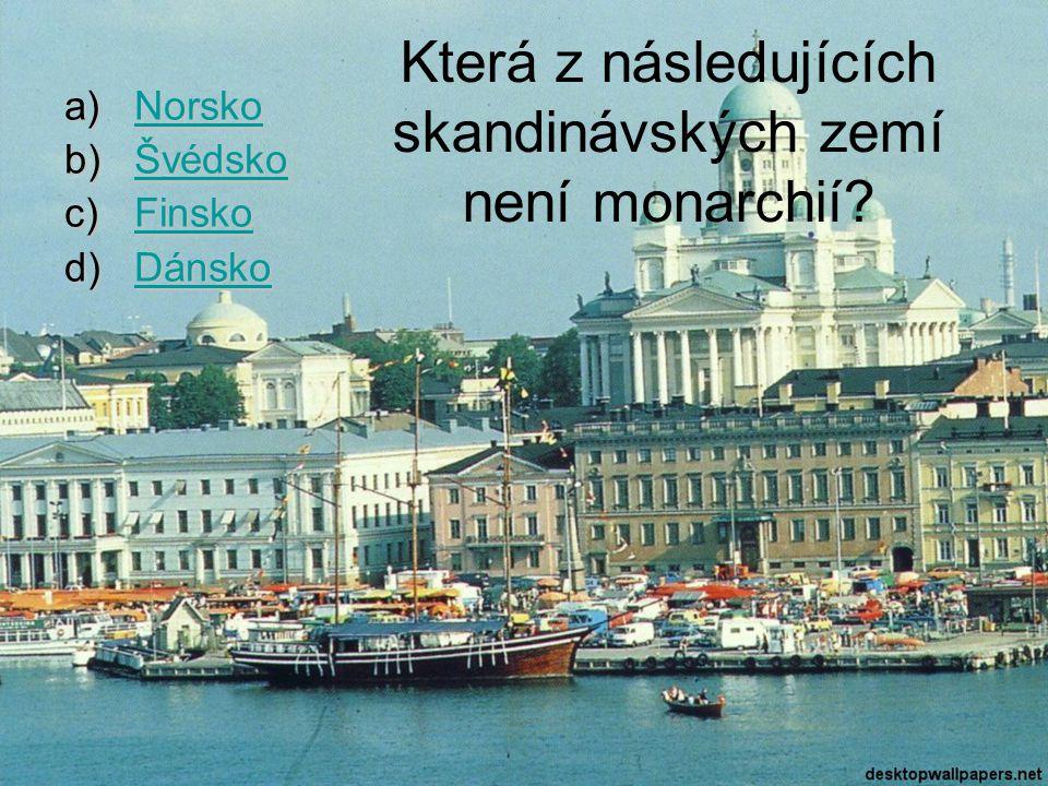 Která z následujících skandinávských zemí není monarchií.