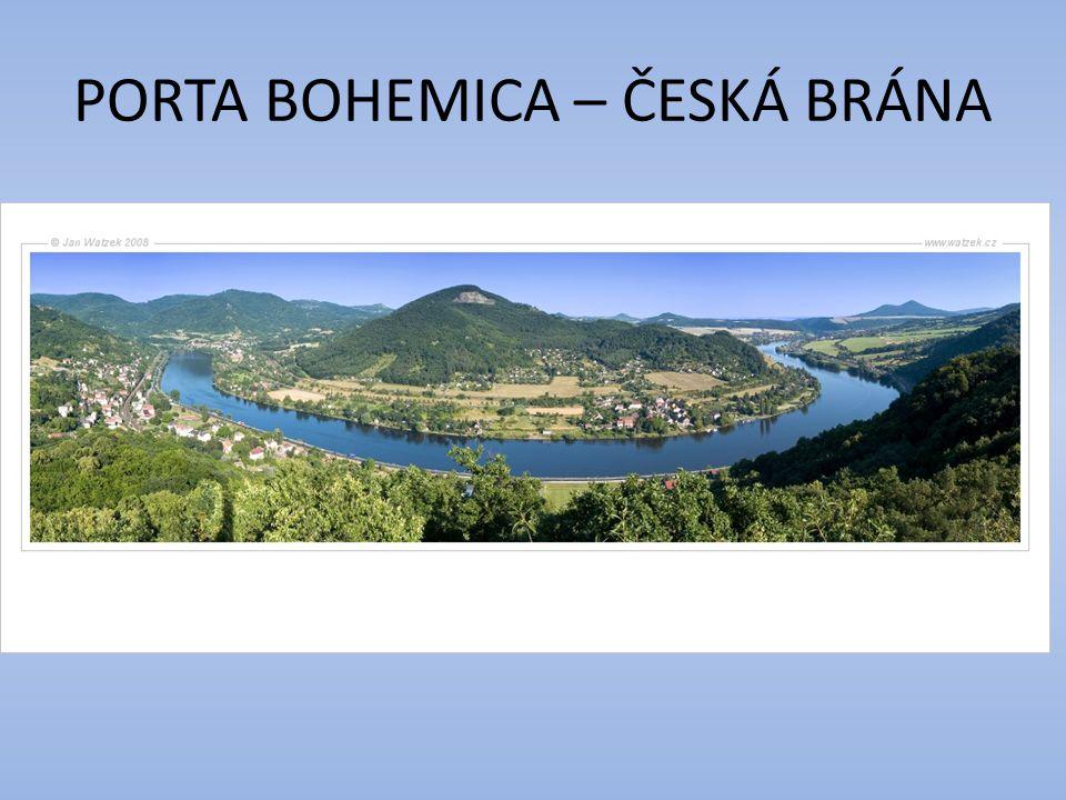PORTA BOHEMICA – ČESKÁ BRÁNA