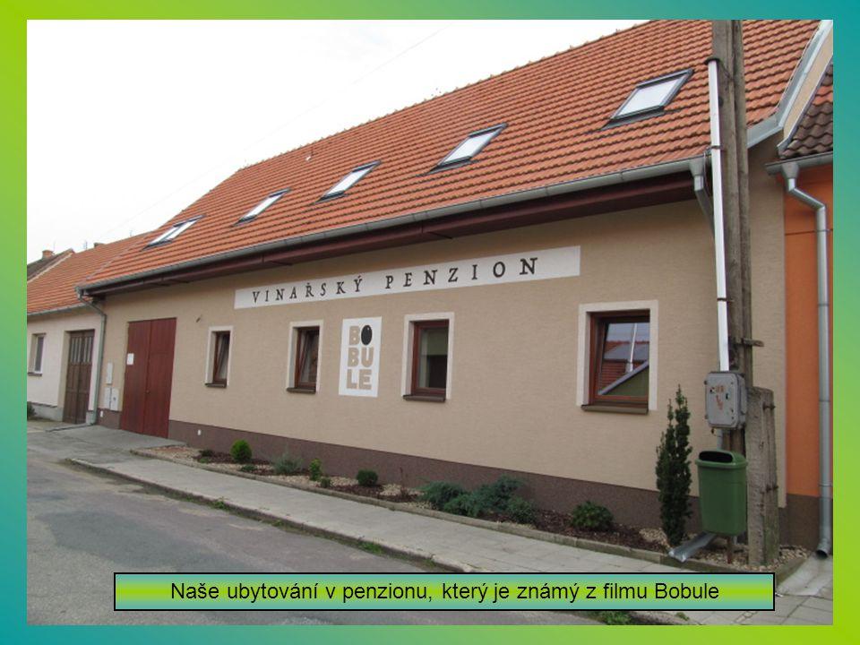 Naše ubytování v penzionu, který je známý z filmu Bobule