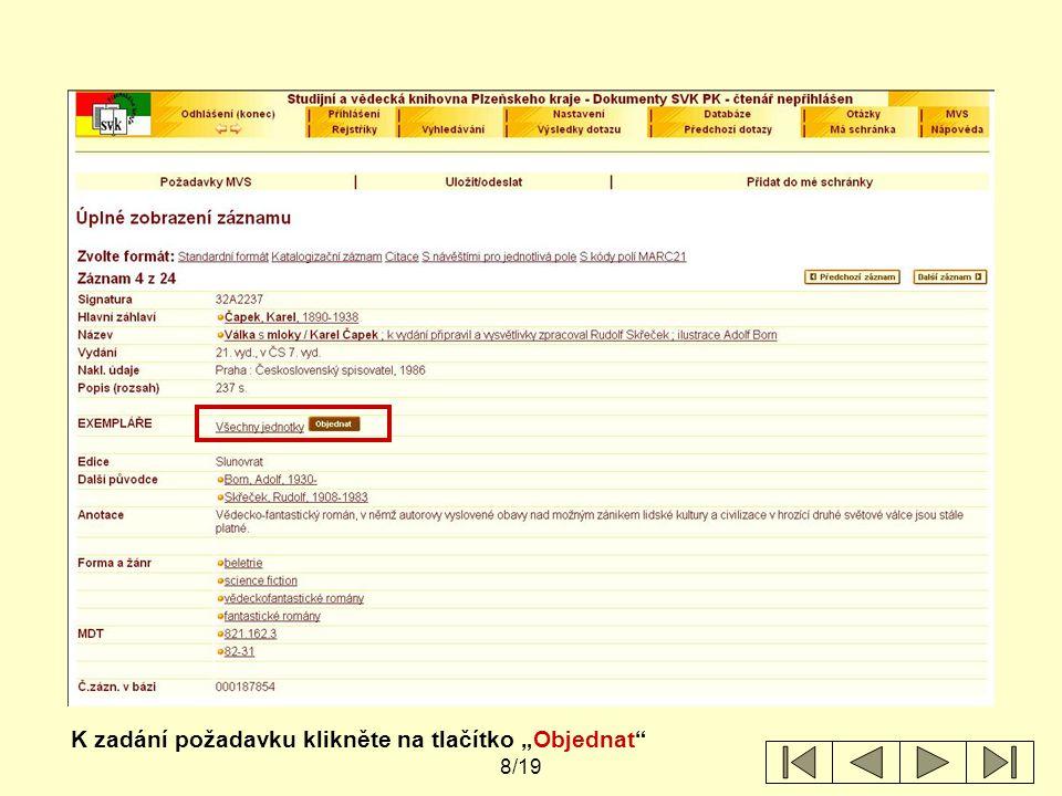 9/19 Zobrazí se informace o jednotkách / exemplářích připojených k bibliografickému záznamu titulu.