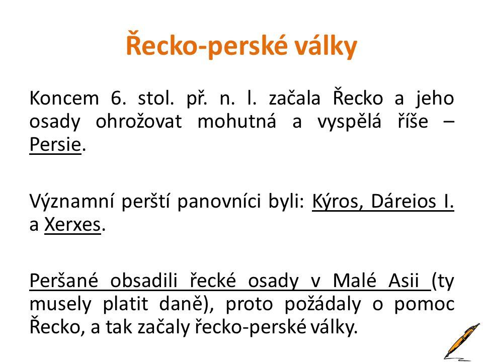 Informace pro učitele • Prezentace slouží k 1 vyučovací hodině o řecko-perských válkách.