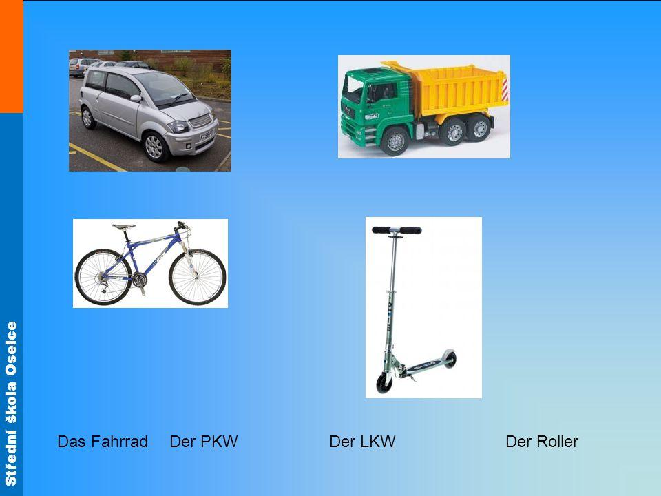 Střední škola Oselce Der PKWDer LKWDer RollerDas Fahrrad