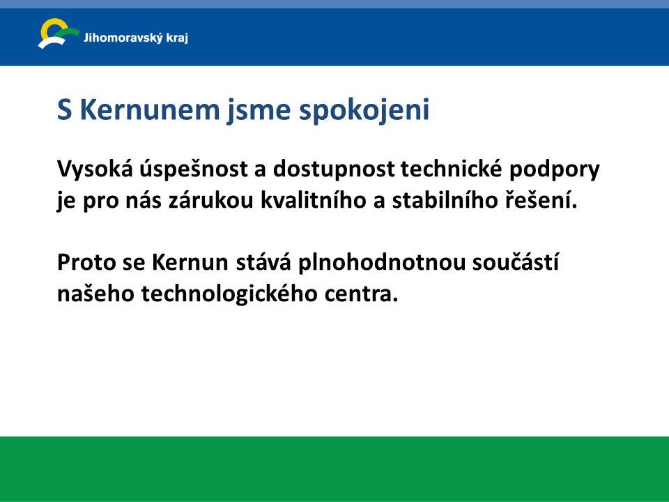 S Kernunem jsme spokojeni Vysoká úspešnost a dostupnost technické podpory je pro nás zárukou kvalitního a stabilního řešení. Proto se Kernun stává pln