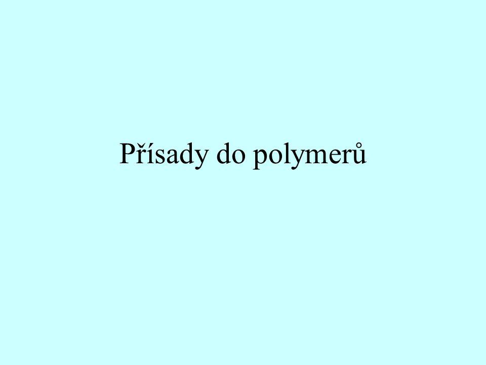 •Zpracovatelské přísady •Antidegradanty •Síťovací prostředky •Přísady ovlivňující další fyzikální vlastnosti •Zvláštní přísady