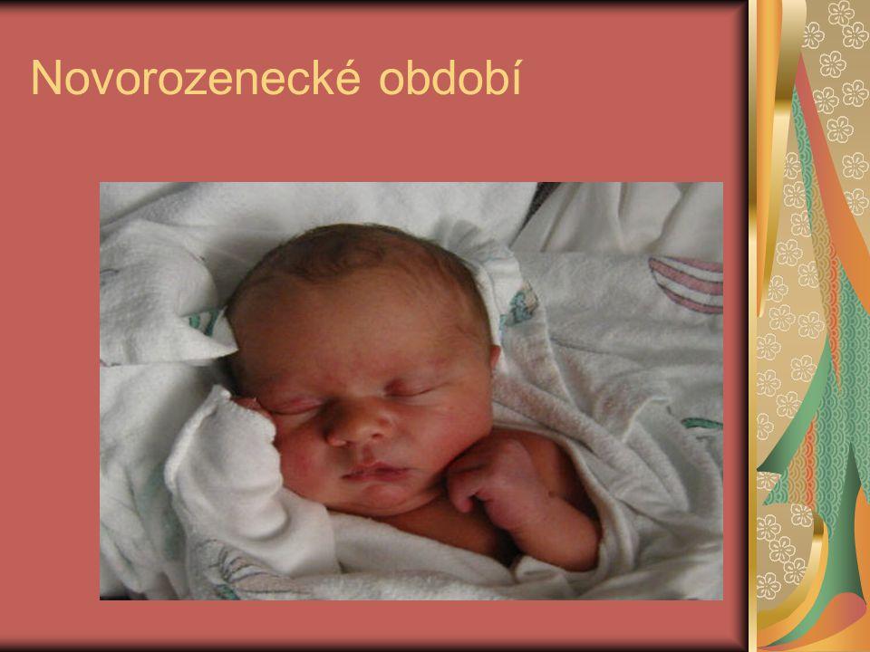 Novorozenecké období