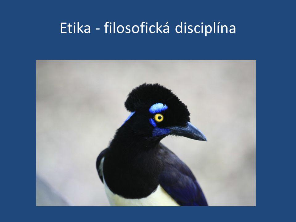 Etika - filosofická disciplína