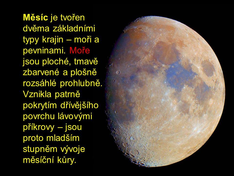 Měsíc je tvořen dvěma základními typy krajin – moři a pevninami.