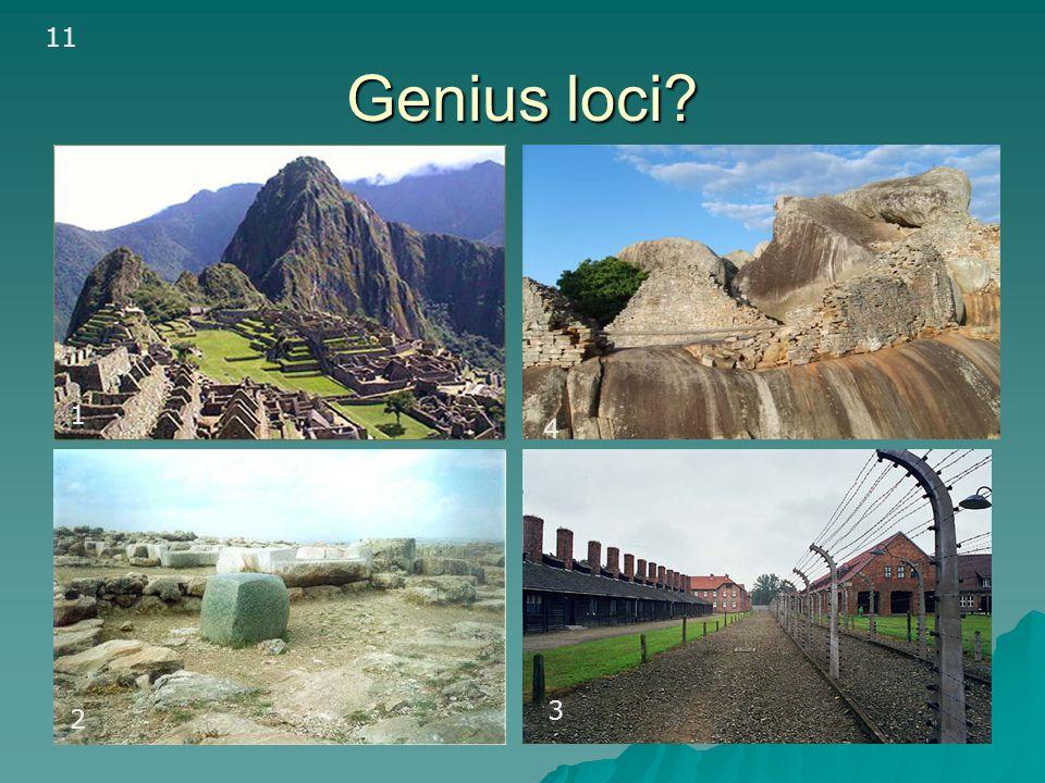 Genius loci? 1 1a 2 3 11 4