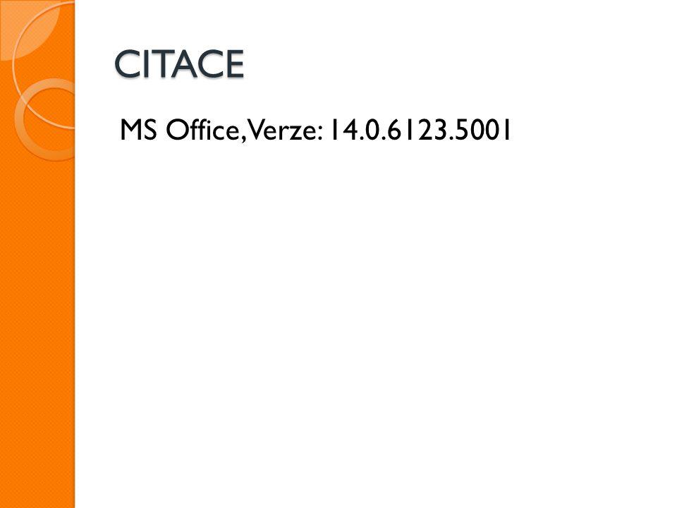CITACE MS Office, Verze: 14.0.6123.5001
