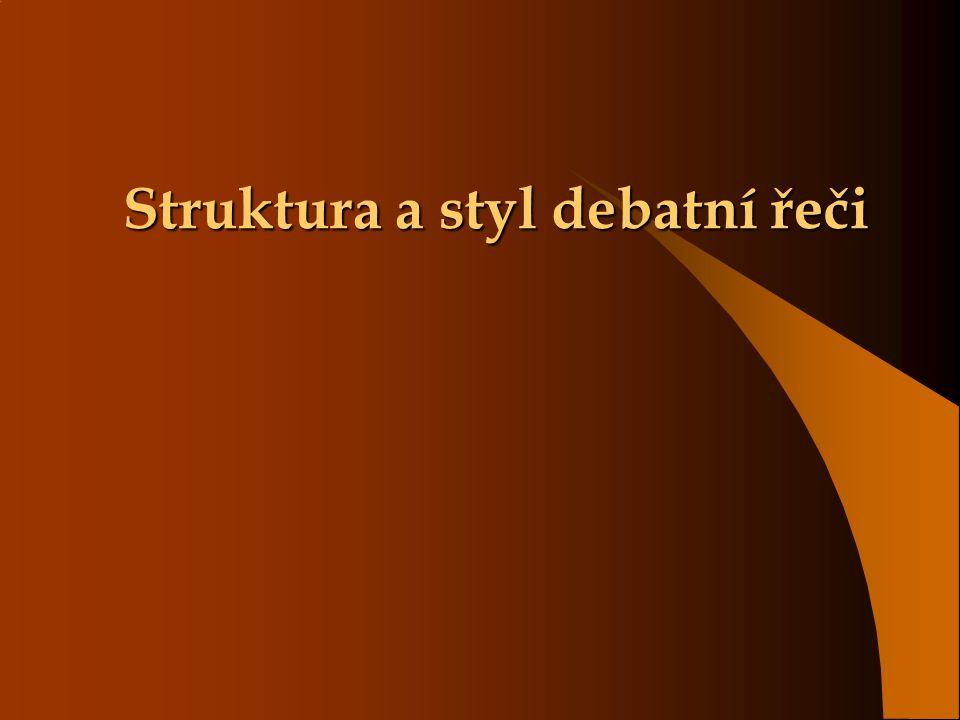 Struktura a styl debatní řeči