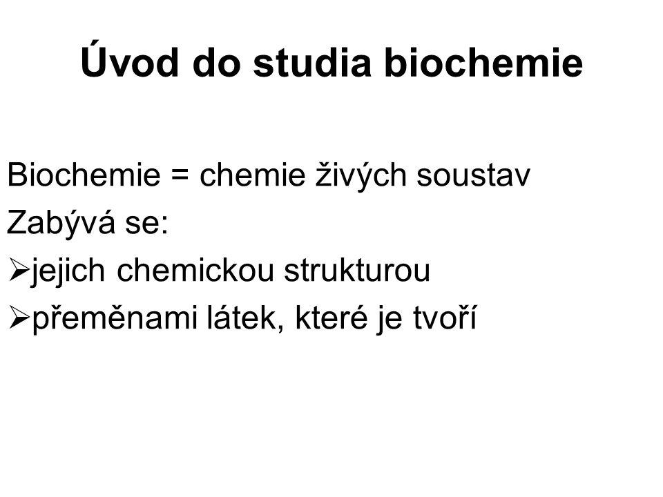 Dělení biochemie: Popisná:  zkoumá složení organismů  zabývá se strukturou a vlastnostmi látek, tvořících živé soustavy Dynamická: studuje látkové a energetické změny uvnitř živých soustav a ve vztahu k okolnímu prostředí